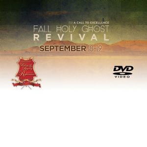 2013 Fall Holy Ghost Reival- DVD